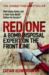 RED ONE: A Bomb Disposal Expert on the Front Line