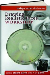 DRAWING REALISTIC FACES WORKSHOP: Today's Artist DVD Series