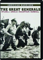 THE GREAT GENERALS--STILWELL, ARNOLD, MACARTHUR, MARSHALL: American Warriors