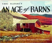 ERIC SLOANE'S AN AGE OF BARNS