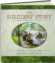 THE SOLDIERS' STORY: An Illustrated Edition