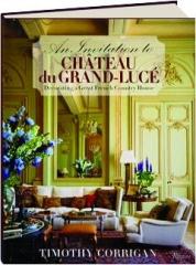 AN INVITATION TO CHATEAU DU GRAND-LUCE