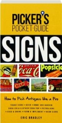 SIGNS: Picker's Pocket Guide
