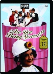 ARE YOU BEING SERVED? VOLUME 12