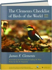 THE CLEMENTS CHECKLIST OF BIRDS OF THE WORLD, SIXTH EDITION