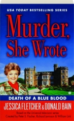 DEATH OF A BLUE BLOOD: Murder, She Wrote