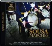 SOUSA MARCHES: 20 All Time Greats