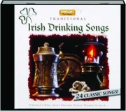 TRADITIONAL IRISH DRINKING SONGS: 24 Classic Songs!