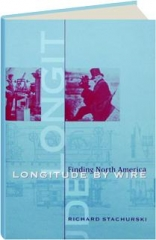 LONGITUDE BY WIRE: Finding North America