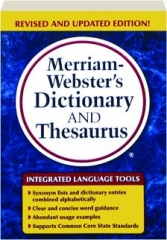 MERRIAM-WEBSTER'S DICTIONARY AND THESAURUS, REVISED EDITION!