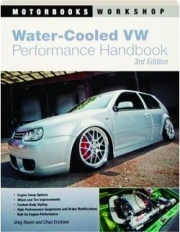WATER-COOLED VW PERFORMANCE HANDBOOK, 3RD EDITION