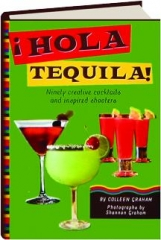 HOLA TEQUILA!