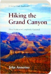 HIKING THE GRAND CANYON, THIRD EDITION