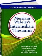 MERRIAM-WEBSTER'S INTERMEDIATE THESAURUS, REVISED EDITION