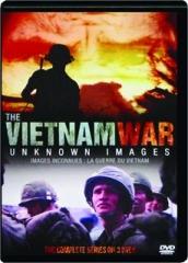 THE VIETNAM WAR: Unknown Images