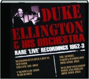 DUKE ELLINGTON & HIS ORCHESTRA: Rare 'Live' Recordings 1952-3