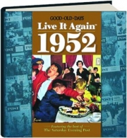 GOOD OLD DAYS LIVE IT AGAIN 1952