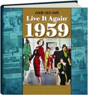 GOOD OLD DAYS LIVE IT AGAIN 1959