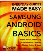 SAMSUNG ANDROID BASICS: Everyday Guides Made Easy