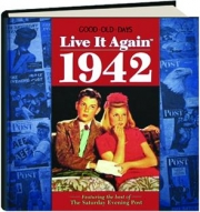 GOOD OLD DAYS LIVE IT AGAIN 1942