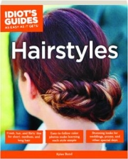 HAIRSTYLES: Idiot's Guides as Easy as It Gets!