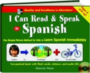 I CAN READ & SPEAK IN SPANISH: The Simple Picture Method for Kids to Learn Spanish Immediately