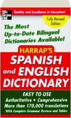 HARRAP'S SPANISH AND ENGLISH DICTIONARY, REVISED EDITION