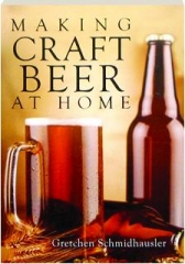 MAKING CRAFT BEER AT HOME