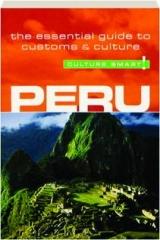 PERU: Culture Smart!
