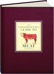 THE CONNOISSEUR'S GUIDE TO MEAT