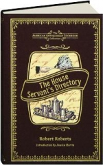 THE HOUSE SERVANT'S DIRECTORY: The American Antiquarian Cookbook Collection