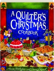 A QUILTER'S CHRISTMAS COOKBOOK