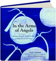 IN THE ARMS OF ANGELS: Messages from the Angelic Realms to Help You on Your Way