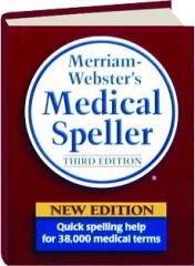 MERRIAM-WEBSTER'S MEDICAL SPELLER, THIRD EDITION