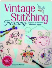 VINTAGE STITCHING TREASURY: More Than 400 Authentic Embroidery Designs