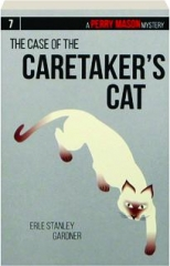 THE CASE OF THE CARETAKER'S CAT