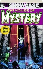 SHOWCASE PRESENTS THE HOUSE OF MYSTERY, VOLUME 1