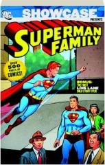 SHOWCASE PRESENTS SUPERMAN FAMILY, VOLUME 1
