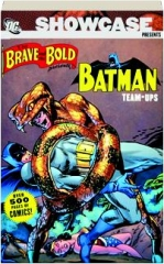 SHOWCASE PRESENTS THE BRAVE AND THE BOLD, VOLUME 1: Batman Team-Ups