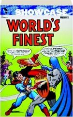 SHOWCASE PRESENTS WORLD'S FINEST, VOLUME 4