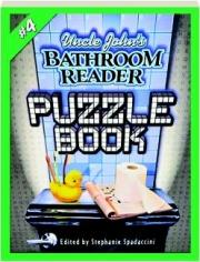 UNCLE JOHN'S BATHROOM READER PUZZLE BOOK #4