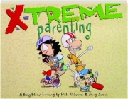 X-TREME PARENTING: A Baby Blues Treasury
