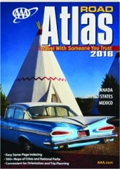 AAA ROAD ATLAS, 2016: Canada, United States, Mexico
