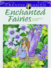 ENCHANTED FAIRIES COLORING BOOK