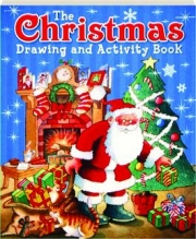 THE CHRISTMAS DRAWING AND ACTIVITY BOOK