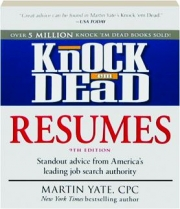 KNOCK 'EM DEAD RESUMES, 9TH EDITION