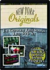 NEW YORK ORIGINALS: The Complete First Season