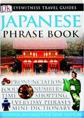 JAPANESE PHRASE BOOK: Eyewitness Travel Guide