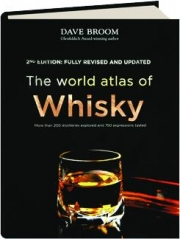 THE WORLD ATLAS OF WHISKY, 2ND EDITION REVISED