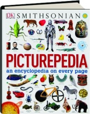 SMITHSONIAN PICTUREPEDIA: An Encyclopedia on Every Page